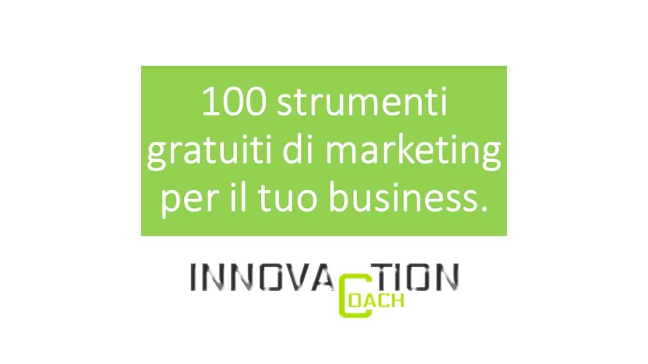 100 Strumenti di Marketing gratuiti per aiutare a far crescere il tuo Business [Infografica]